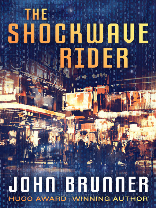 Title details for The Shockwave Rider by John Brunner - Wait list
